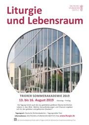 18. Trierer Sommerakademie Liturgie (13.08. - 16.08.2019)