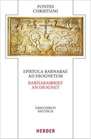 Veröffentlichung der Neuedition des Kommentars zum Barnabasbrief / An Diognet