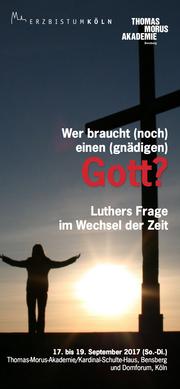 Wer braucht (noch) einen (gnädigen) Gott?